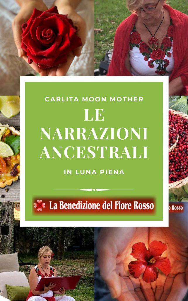 Narrazioni Ancestrali di Luna Piena di Carlita Moon Mother